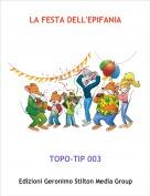 TOPO-TIP 003 - LA FESTA DELL'EPIFANIA