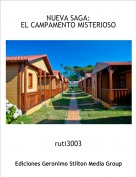 ruti3003 - NUEVA SAGA:EL CAMPAMENTO MISTERIOSO