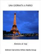 Alessia al top - UNA GIORNATA A PARIGI