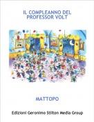 MATTOPO - IL COMPLEANNO DEL PROFESSOR VOLT