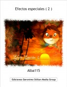 Alba115 - Efectos especiales ( 2 )