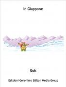 Gek - In Giappone