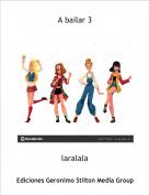 laralala - A bailar 3
