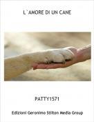 PATTY1571 - L`AMORE DI UN CANE