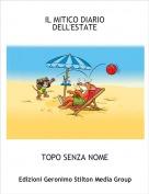 TOPO SENZA NOME - IL MITICO DIARIO DELL'ESTATE