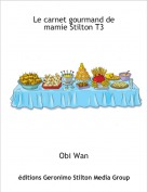 Obi Wan - Le carnet gourmand de mamie Stilton T3