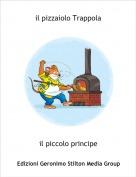 il piccolo principe - il pizzaiolo Trappola