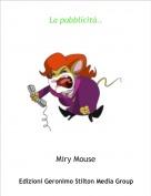 Miry Mouse - La pubblicità..