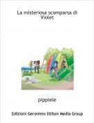 pippiele - La misteriosa scomparsa di Violet