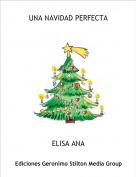 ELISA ANA - UNA NAVIDAD PERFECTA