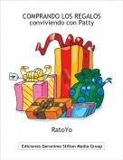 RatoYo - COMPRANDO LOS REGALOSconviviendo con Patty