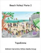 TopoEmma - Beach Volley! Parte 2