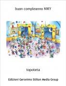 topoteta - buon compleanno NIKY