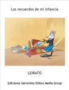 LEIRATO - Los recuerdos de mi infancia