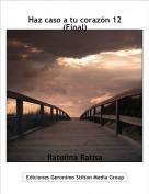 Ratolina Ratisa - Haz caso a tu corazón 12(Final)