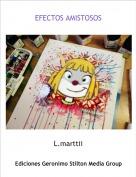 L.marttii - EFECTOS AMISTOSOS