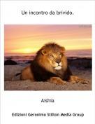 Aishia - Un incontro da brivido.