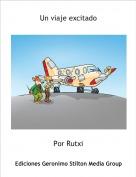 Por Rutxi - Un viaje excitado