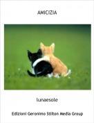 lunaesole - AMICIZIA