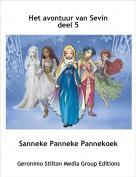 Sanneke Panneke Pannekoek - Het avontuur van Sevin deel 5