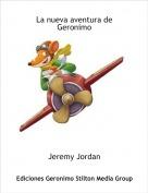 Jeremy Jordan - La nueva aventura de Geronimo