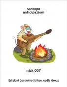 nick 007 - santopo anticipazioni