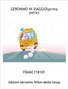 FRANCY18101 - GERONIMO IN VIAGGIO(prima parte)