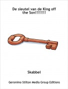 Skabbel - De sleutel van de King off the Son!!!!!!!!