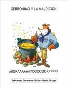 MIGRAAAAAATOOOOOORPPPPPP - GERRONIMO Y LA MALDICION