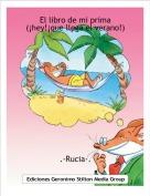 .-Rucia-. - El libro de mi prima(¡hey!¡que llega el verano!)