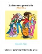 Ratona Azul - La hermana gemela de Paulina 2