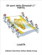 Lola07K - Gli sport delle Olimpiadi (1° PARTE)