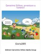 Gloria2005 - Geronimo Stilton: avventure a fumetti!
