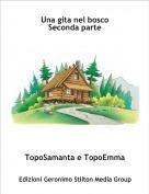 TopoSamanta e TopoEmma - Una gita nel bosco Seconda parte