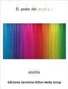 azulilla - El  poder del arcoiris 3