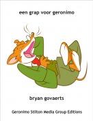 bryan govaerts - een grap voor geronimo