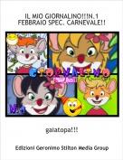gaiatopa!!! - IL MIO GIORNALINO!!!N.1 FEBBRAIO SPEC. CARNEVALE!!!