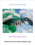 Bennylamiglioresquit - arriva il Carnevale