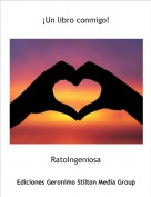 RatoIngeniosa - ¡Un libro conmigo!