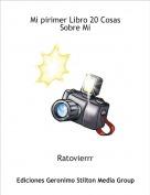 Ratovierrr - Mi pirimer Libro 20 Cosas Sobre Mi