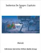 Manuk - Sedientos De Sangre: Capítulo #3