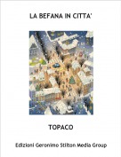 TOPACO - LA BEFANA IN CITTA'