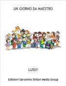 LUSSY - UN GIORNO DA MAESTRO