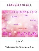 Lola <3 - IL GIORNALINO DI LOLA #1