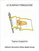 Topina Coipattini - LE OLIMPIADI FORMAGGIOSE