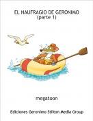 megatoon - EL NAUFRAGIO DE GERONIMO (parte 1)
