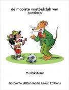 muisklauw - de mooiste voetbalclub van pandora