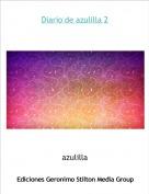 azulilla - Diario de azulilla 2