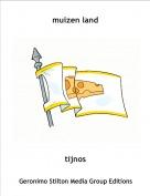 tijnos - muizen land