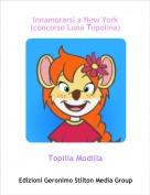 Topilla Modilla - Innamorarsi a New York(concorso Luna Topolina)